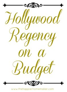 The Hollywood Regency style is one of the looks I love, but it usually breaks the bank. Here's a few tips!