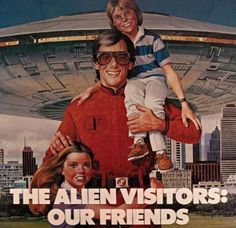 """Our friends"" propaganda poster, from ""V"" (1983) another great show from Kenneth Johnson (""Incredible Hulk"" ""Bionic Woman"" ""Alien Nation"")."