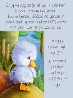 Goeie More, Afrikaans Quotes, Bible Verses, Faith, Motivation, Words, Animals, Mornings, Inspirational