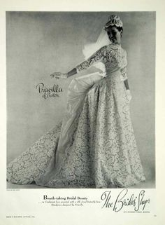1956 Ad Vintage Priscilla of Boston Wedding Dress Gown Bride Cordonnet Lace Bow