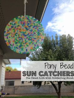 Sowdering About in Seattle: Pony Bead Sun Catchers
