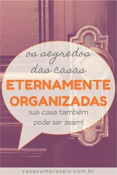 Sabe a casa daquele amigo ou parente seu que vive organizada? Rooms Ideas, Home Binder, Flylady, Personal Organizer, Konmari, House Numbers, Life Organization, Home Hacks, Getting Organized