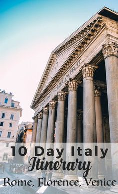 10 Day Italy Itinerary: Rome, Florence, Venice - plan the perfect trip through Italy and see the best options for your trip!