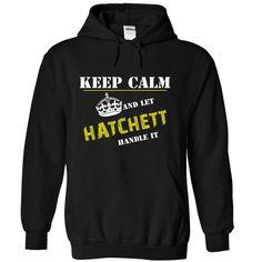 (Tshirt Top Tshirt Design) Let HATCHETT Handle It Shirts 2016 Hoodies, Funny Tee Shirts