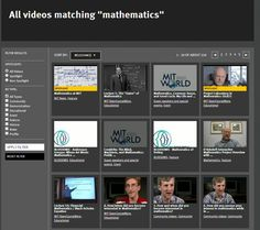 MIT   http://video.mit.edu/search/?q=mathematics&x=0&y=0