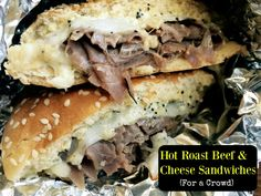 Hot Roast Beef & Cheese Sandwiches (For a Crowd)   Aunt Bee's Recipes