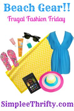 Frugal Fashion Friday | Beach Gear  #fashionfriday #frugal #beach