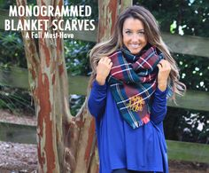 Monogrammed Blanket Scarves - a MUST HAVE for Fall!