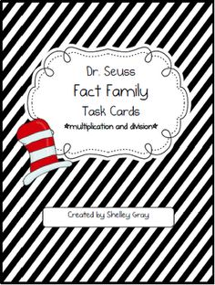 Dr. Seuss Fact Family Task Cards {multiplication and division}