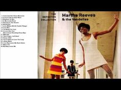 Martha & The Vandellas 'The Definitive Collection' [HD] - YouTube