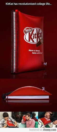 Kit Kat Has Revolutionized College Life...