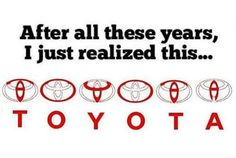 Toyota....I have sadly known this for over 15 years lol.