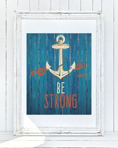 This 8x10 Be Strong nautical themed {simple printable} is a adorable piece to put in your sons nursery or bedroom. It perfectly fits a nautical themed