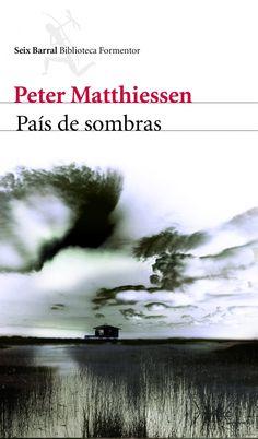 pais de sombras-peter matthiessen-9788432228698
