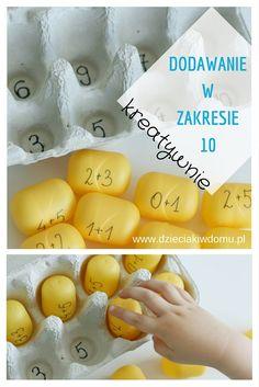 Dodawanie w zakresie 10 - kreatywna zabawa, wystarczy podełko po jajkach i pojemniczki po kinder niespodziankach