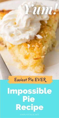Coconut Desserts, Coconut Recipes, Delicious Desserts, Easy Baking Recipes, Pie Recipes, Custard Recipes, One Crust Pie Recipe, Impossible Coconut Pie, Sweets