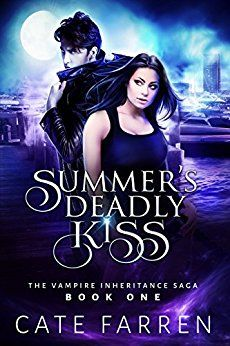 Summer's Deadly Kiss (The Vampire Inheritance Saga Book 1) by [Farren, Cate]