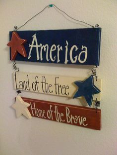 Items similar to Primitive Handpainted Americana Wall or Door Hanging Sign that Says- America, Land of the Free, Home of the Brave on Etsy Americana Crafts, Patriotic Crafts, July Crafts, Primitive Crafts, Summer Crafts, Holiday Crafts, Wood Crafts, Americana Kitchen, Diy Wood