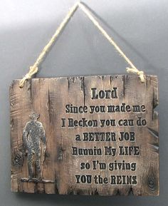 """GIVE THE LORD THE REINS"" Wooden Sign Western Cowboy Cabin Home Decor Religious #Western"