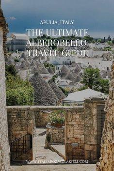 ALBEROBELLO, APULIA - esencjonalny przewodnik po mieście Santa Lucia, Aragon, Bari, Travel Guide, Travel Destinations, Track, Italia, Road Trip Destinations, Runway
