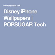 Disney iPhone Wallpapers | POPSUGAR Tech