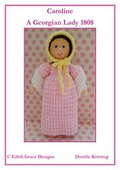 This is Caroline - A Georgian knitted doll. Caroline is 28cms tall. This knitting pattern s worked flat and would suit a Beginner. http://www.ravelry.com/patterns/library/caroline---a-georgian-doll---1808