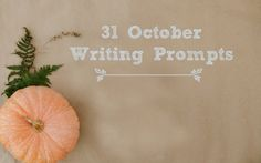 October Writing Prompts!