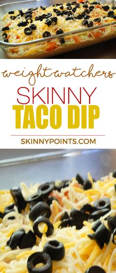 Skinny Taco Dip come with 3 weight Watchers FreeStyle Smart Points