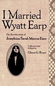 In an American writer and Wild West enthusiast Glenn Boyer published I Married Wyatt Earp, a memoir based on various manuscripts, hand-written notes and material supposedly written by Josephine and close friends during her lifetime. Wyatt Earp Quotes, Tombstone City, Tombstone Movie, Tombstone Arizona, Wyatt Earp Wife, Josephine Earp, Old West Outlaws, Old West Photos, Famous Legends