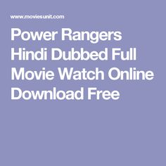 Power Rangers Hindi Dubbed Full Movie Watch Online Download Free