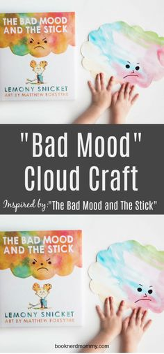 """DIY """"Bad Mood Clouds"""" Inspired by """"The Bad Mood and The Stick"""" · Book Nerd Mommy Feelings Preschool, Teaching Emotions, Feelings Activities, Counseling Activities, Preschool Books, Preschool Lessons, Feelings And Emotions, Preschool Classroom, Book Activities"""