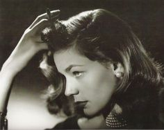 Film Noir Photos: Tracking with Closeups: Lauren Bacall