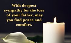 Condolences, Father, Peace, Candles, Deep, Pai, Candy, Candle Sticks, Sobriety