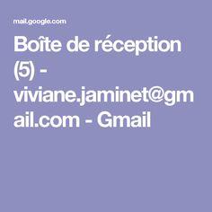 Boîte de réception (5) - viviane.jaminet@gmail.com - Gmail