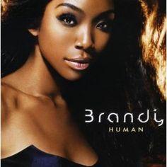 Brandy- Human Album : Love this album