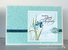 Love and Sympathy by mum of 2+2 - Cards and Paper Crafts at Splitcoaststampers