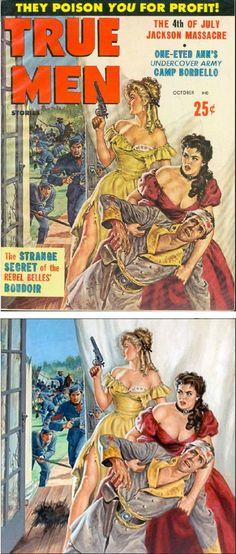 EARL NOREM - The Strange Secret of the Rebel Belles' Boudoir - July 1960 True Men magazine - cover by pulpcovers - print by oldcarguy41 flickr