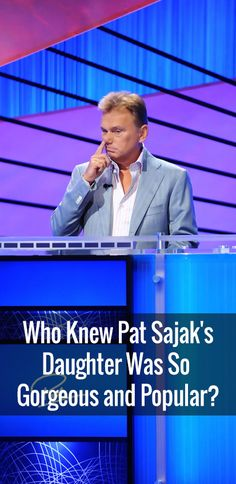 Who Knew Pat Sajak's Daughter Was So Gorgeous and Popular?