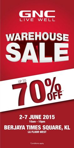 2-7 Jun 2015: GNC Live Well Warehouse Sale for Health Supplement & Nutrition Clearance
