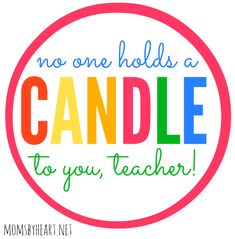 7 Best Images of Candle Teacher Gift Tags Printable Free - Teacher Appreciation Candle Gift Tag Printable, Free Printable Teacher Gift Tags and & Teacher Appreciation Gift Tag Printable Teacher Gift Tags, Teacher Valentine, Teacher Christmas Gifts, Mickey Christmas, Teacher Favorites Printable, Gift Tags Printable, Free Printable, Staff Gifts, School Gifts
