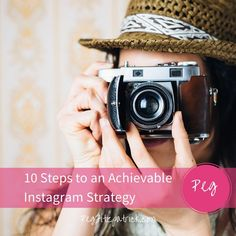 10 Steps to an Achievable Instagram Strategy - practical tips for sure success! | Social Media Tips by Peg Fitzpatrick - social media expert | Social Media Marketing Tutorials | How to Use Instagram | Social media power tips #instagramtips #instagram #socialmediatips #instagram101