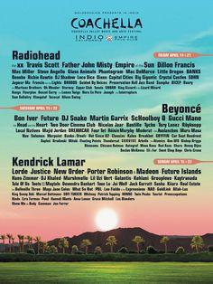 The 2017 Coachella music festival features headliners Beyonce, Radiohead and Kendrick Lamar Coachella 2017 Lineup, Coachella Poster, Coachella Festival, Concert Tickets, Festival 2017, Coachella 2014, Concert Posters, Festival Fashion, World Music