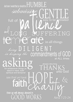 Free LDS Printable. Alma 7:23,24. (Great scripture!)