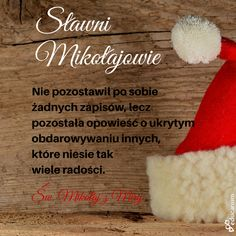 Najsławniejszy Mikołaj - święty Mikołaj z Miry. Według przekazów średniowiecznych żył na przełomie III i IV wieku. Nie pozostawił pism, a tylko wspomina o nim anonimowa opowieść. Niektórzy uważają, że jego postać jest wspaniałym odzwierciedleniem atmosfery bożonarodzeniowej :) Życzymy, by Was także odwiedził nie tylko z pięknymi prezentami, ale przede wszystkim z wielkim workiem radości, prawdziwego spokoju i pokoju, z duchem wytrwałości i nadziei, by Wasze plany i marzenia spełniały się!