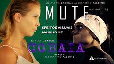 """MUTE - COBAIA """"Making of"""" Visual Effects / Efeitos Visuais"""