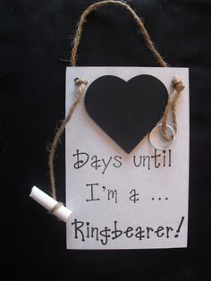 """Ring Bearer (Wedding-Bridal Party) Chalkboard Countdown """"Days Until .. I'm A Ring Bearer"""" , Invite your ring bearer with this chalkboard"""