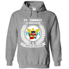 St Thomas  It's where my story begins! - #jean shirt #tshirt sayings. GET YOURS => https://www.sunfrog.com/LifeStyle/St-Thomas--Its-where-my-story-begins-4007-SportsGrey-Hoodie.html?68278