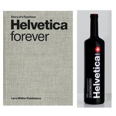 Le livre : Helvetica Forever, publié par Lars Müller Publishers (Suisse). Design : Lars Müller.  Le vin : Helvetica Wine, produit par Torre de Barreda (Espagne). Design : Wild Wild Web.  —————  Le livre : Helvetica Forever, published by Lars Müller Publishers (Switzerland). Design : Lars Müller.  Le vin : Helvetica Wine, produced by Torre de Barreda (Spain). Design : Wild Wild Web.