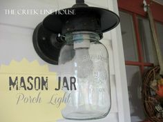 Simply easy and AWESOME!  The Creek Line House: Mason Jar Porch Light Update