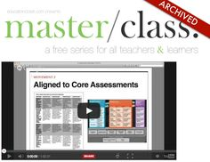 Did you miss the Assessment in the Arts free Master Class?  Now you can view the archived presentation and download all of the templates, samples and resources.  From www.educationcloset.com